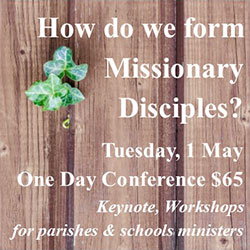 Forming Missionary Disciples – NSW Pastoral Ministry Conference
